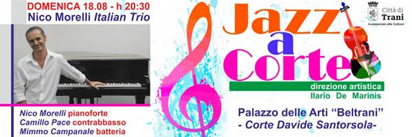 Nico Morelli Italian Trio Jazz a Corte